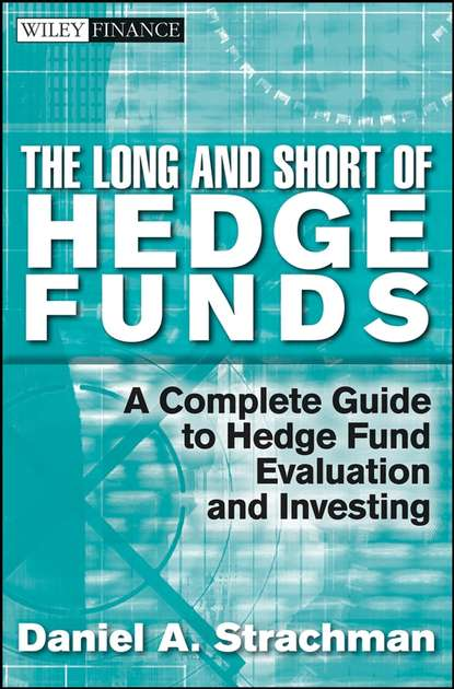 Daniel Strachman A. The Long and Short Of Hedge Funds. A Complete Guide to Hedge Fund Evaluation and Investing the chicks with sticks guide to crochet
