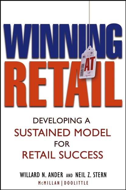 Neil Stern Z. Winning At Retail. Developing a Sustained Model for Retail Success retail success
