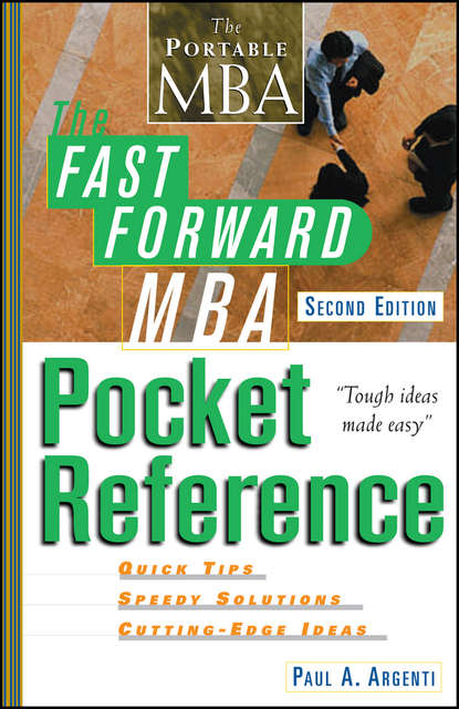 цена на Paul Argenti A. The Fast Forward MBA Pocket Reference