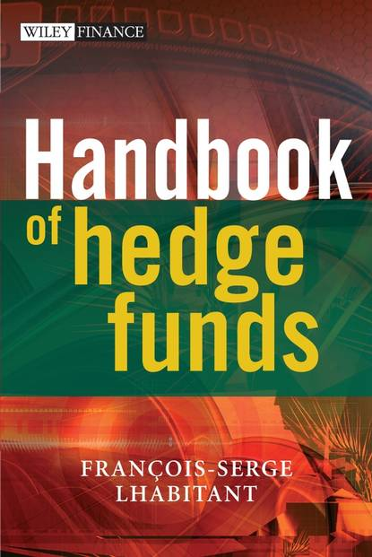 Francois-Serge Lhabitant Handbook of Hedge Funds francois duc market risk management for hedge funds