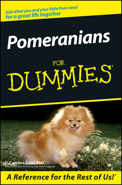 D. Coile Caroline Pomeranians For Dummies d w marchwell good to know
