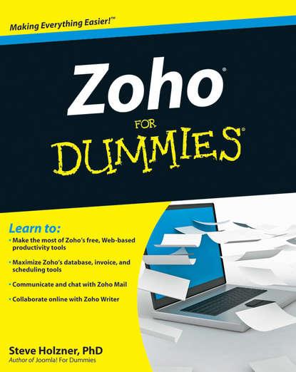 Steve Holzner Zoho For Dummies dornfest asha hefferman linda microsoft expression web for dummies