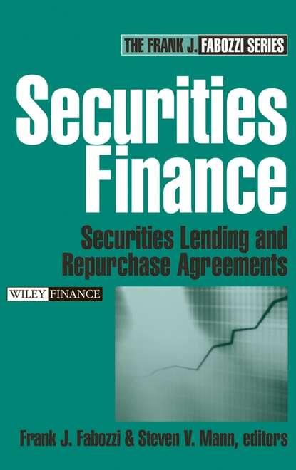 Frank J. Fabozzi Securities Finance. Securities Lending and Repurchase Agreements frank j fabozzi the handbook of municipal bonds