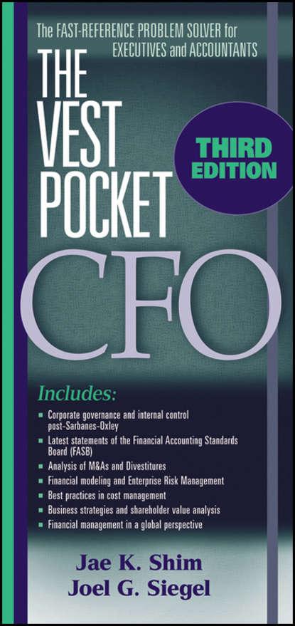 Jae K. Shim The Vest Pocket CFO jae k shim the vest pocket guide to information technology