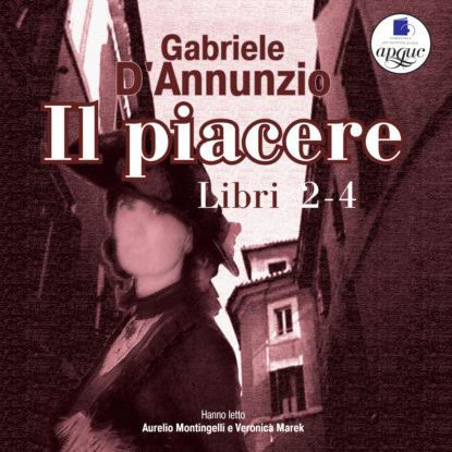 Фото - Gabriele D'Annunzio Il Piacere. Libro 2-4 жуков к рим мир сериала