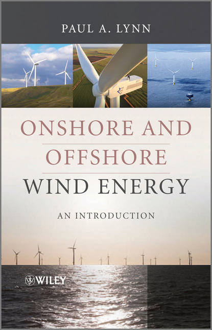 Paul Lynn A. Onshore and Offshore Wind Energy. An Introduction zongxiang lu integration of large scale wind energy with electrical power systems in china