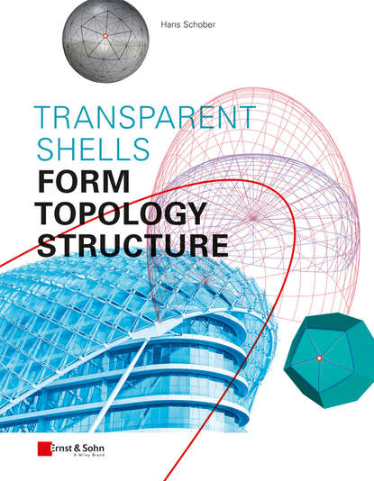 Transparent Shells. Form, Topology, Structure