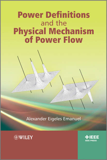 Alexander Emanuel Eigeles Power Definitions and the Physical Mechanism of Power Flow antitrust and the bounds of power
