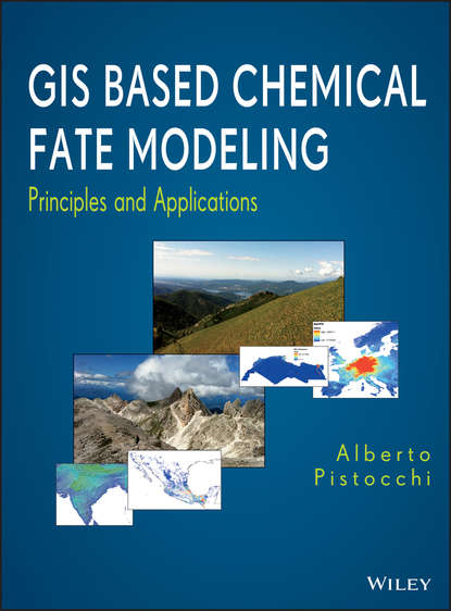 Alberto Pistocchi GIS Based Chemical Fate Modeling. Principles and Applications gis data sources