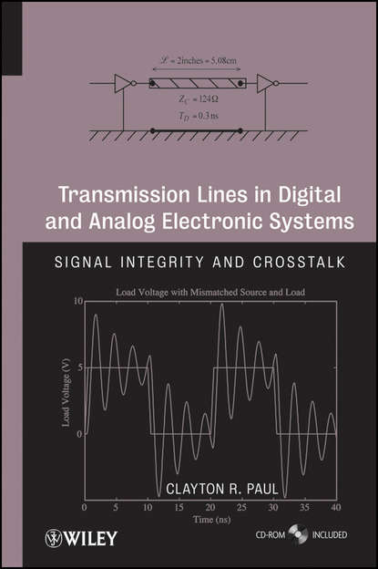 Transmission Lines in Digital and Analog Electronic Systems. Signal Integrity and Crosstalk