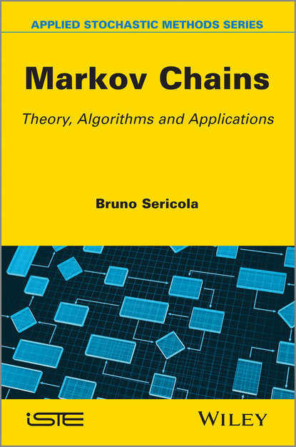 Bruno Sericola Markov Chains. Theory and Applications bruno sericola markov chains theory and applications