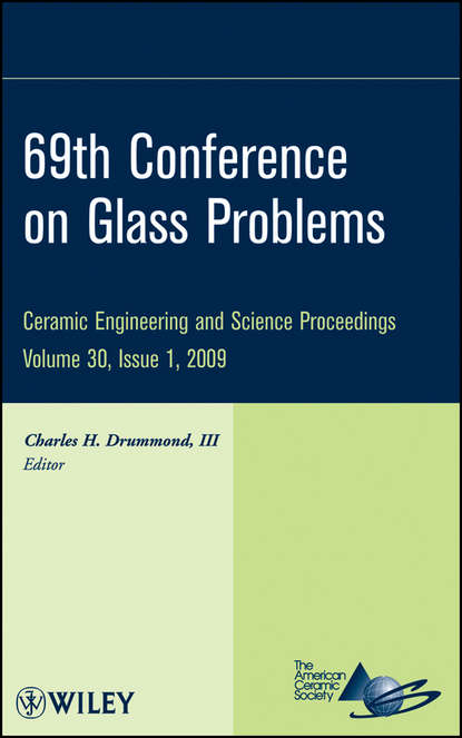 69th Conference on Glass Problems