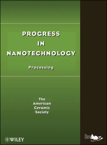 The American Ceramics Society Progress in Nanotechnology. Processing proceedings of the liverpool literary and philosophical society volume 30