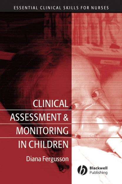 Diana Fergusson Clinical Assessment and Monitoring in Children недорого