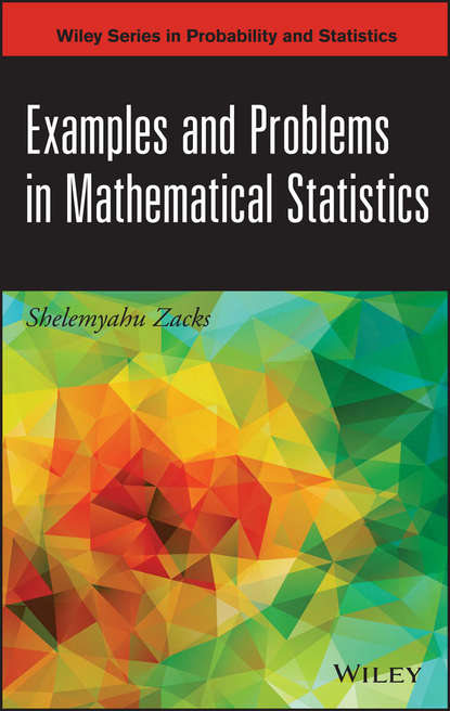 Shelemyahu Zacks Examples and Problems in Mathematical Statistics eric chin problems and solutions in mathematical finance stochastic calculus