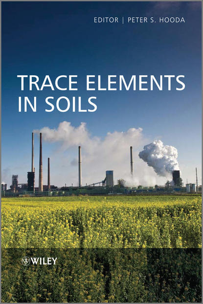 Peter Hooda Trace Elements in Soils peter hooda trace elements in soils isbn 9781444319484