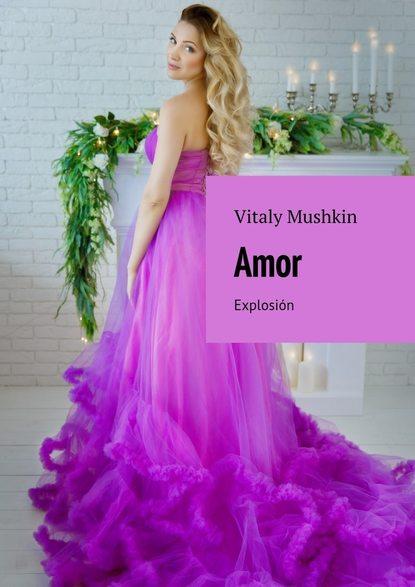 Фото - Виталий Мушкин Amor. Explosión виталий мушкин cunnilingus sposato su kikimore