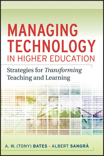 Sangra Albert Managing Technology in Higher Education. Strategies for Transforming Teaching and Learning ifma eric teicholz technology for facility managers the impact of cutting edge technology on facility management