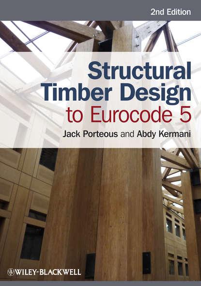 Porteous Jack Structural Timber Design to Eurocode 5 недорого