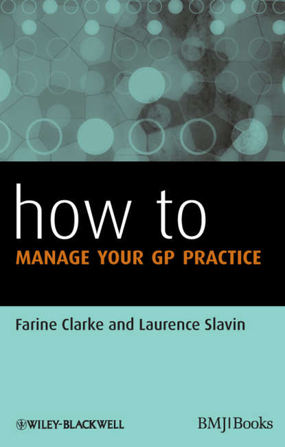 Slavin Laurence How to Manage Your GP Practice slavin laurence how to manage your gp practice
