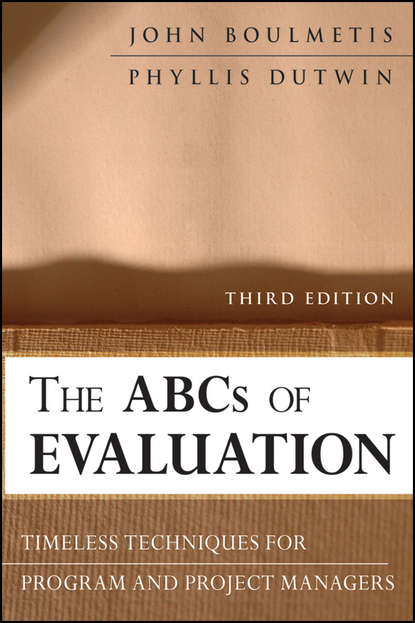 Dutwin Phyllis The ABCs of Evaluation. Timeless Techniques for Program and Project Managers analysis and biological evaluation of jordanian olive trees leaves