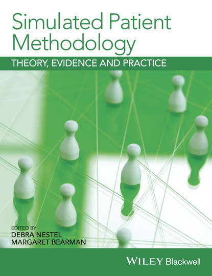 Bearman Margaret Simulated Patient Methodology. Theory, Evidence and Practice lori brown diprete foundations for global health practice