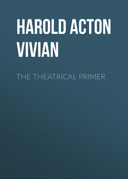 Harold Acton Vivian The Theatrical Primer