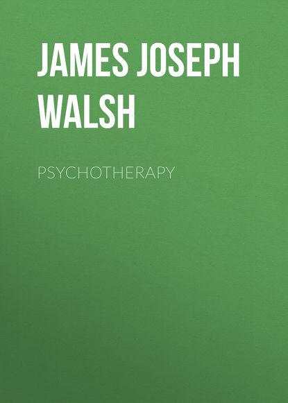 James Joseph Walsh Psychotherapy недорого