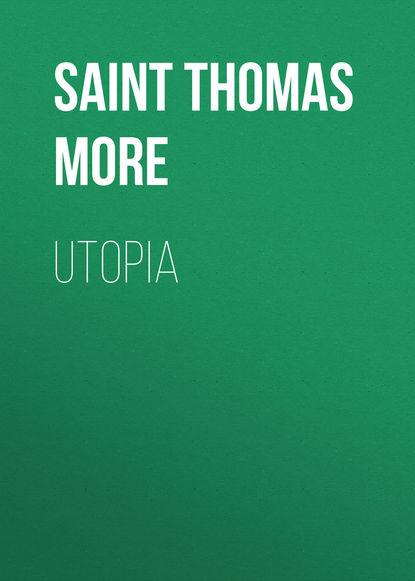 Томас Мор Utopia