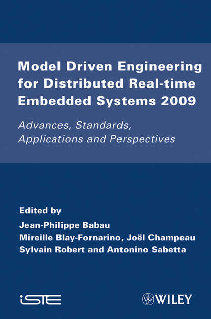 Группа авторов Model Driven Engineering for Distributed Real-Time Embedded Systems 2009 debugging embedded microprocessor systems