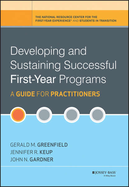 John N. Gardner Developing and Sustaining Successful First-Year Programs lucy atkins first time parent the honest guide to coping brilliantly and staying sane in your baby's first year