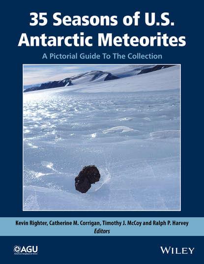 Kevin Righter 35 Seasons of U.S. Antarctic Meteorites (1976-2010). A Pictorial Guide To The Collection bandai фигурка kantai collection the four seasons of chinjufu naval base akizuki
