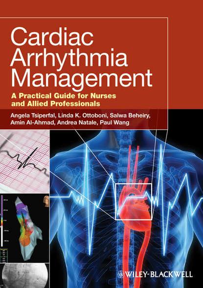 Andrea Natale Cardiac Arrhythmia Management. A Practical Guide for Nurses and Allied Professionals joseph noar interceptive orthodontics a practical guide to occlusal management