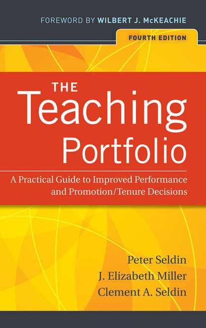 Peter Seldin The Teaching Portfolio. A Practical Guide to Improved Performance and Promotion/Tenure Decisions jeffrey l buller best practices in faculty evaluation a practical guide for academic leaders