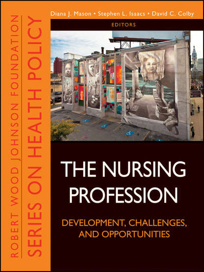 David Colby C. The Nursing Profession. Development, Challenges, and Opportunities daniel adams adams new arithmetic suited to halifax currency in which the principles of operating by numbers are analitically explained and synthetically applied designed for the use of schools academies in the british provinces