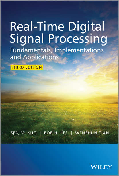 Wenshun Tian Real-Time Digital Signal Processing. Fundamentals, Implementations and Applications david luckham c event processing for business organizing the real time enterprise