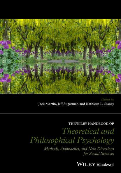 Группа авторов The Wiley Handbook of Theoretical and Philosophical Psychology группа авторов handbook of sports medicine and science sport psychology