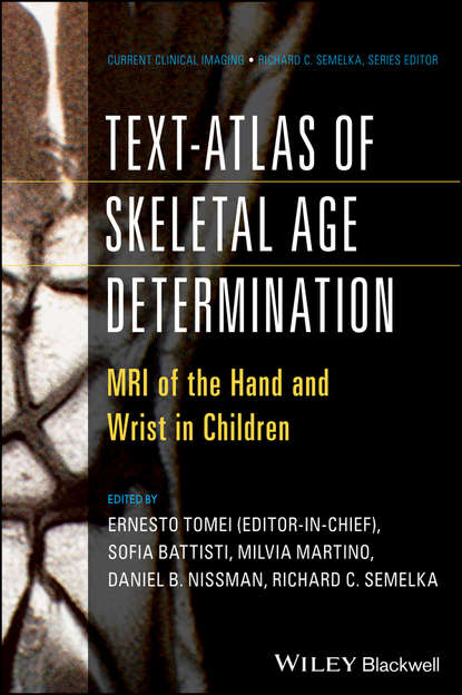 Text-Atlas of Skeletal Age Determination. MRI of the Hand and Wrist in Children фото
