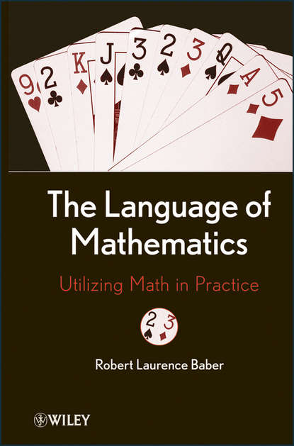 Robert Baber L. The Language of Mathematics. Utilizing Math in Practice unknown sam lambert and the new way store a book for clothiers and their clerks