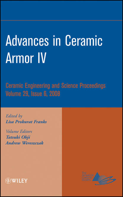Группа авторов Advances in Ceramic Armor IV недорого