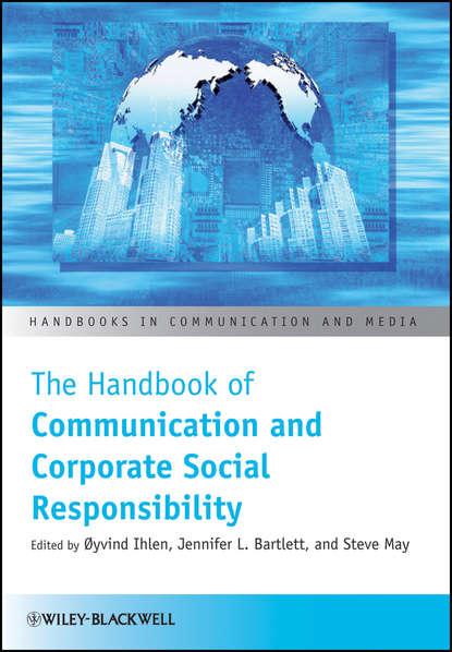 Группа авторов The Handbook of Communication and Corporate Social Responsibility недорого