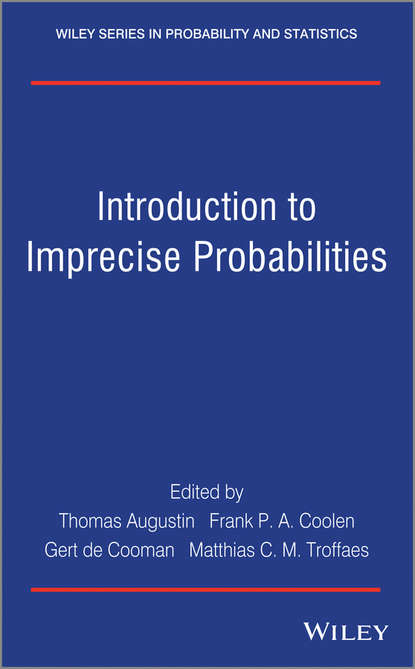 Thomas Augustin Introduction to Imprecise Probabilities bruno sericola markov chains theory and applications