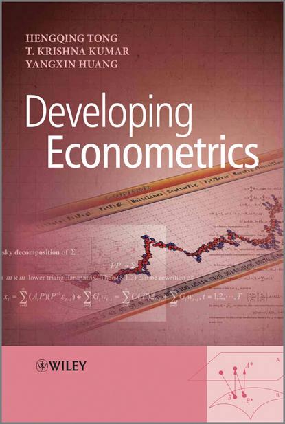 Hengqing Tong Developing Econometrics hengqing tong developing econometrics