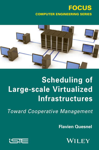 Flavien Quesnel Scheduling of Large-scale Virtualized Infrastructures. Toward Cooperative Management personnel scheduling of cleaning workforces in hospitals