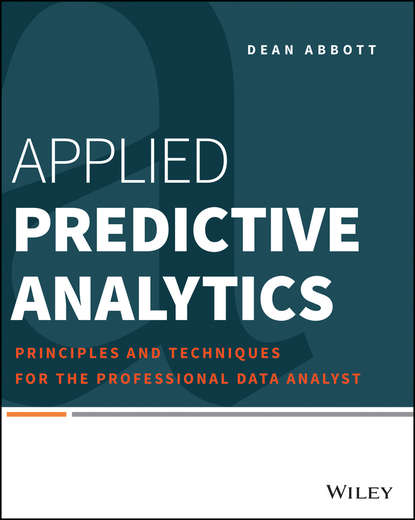 Фото - Dean Abbott Applied Predictive Analytics lukasz prochownik linear predictive regression framework
