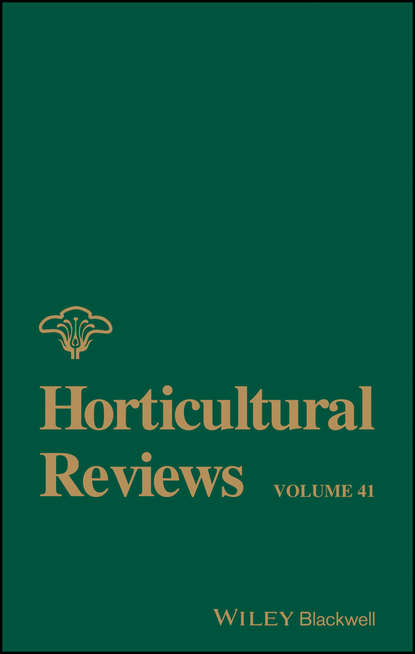 Jules Janick Horticultural Reviews, Volume 41 a catalogue of the fruits cultivated in the garden of the horticultural society of london