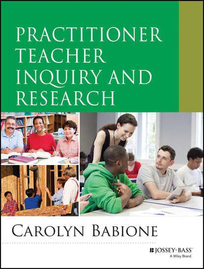 Carolyn A. Babione Practitioner Teacher Inquiry and Research marmen daniel teacher beliefs about science education