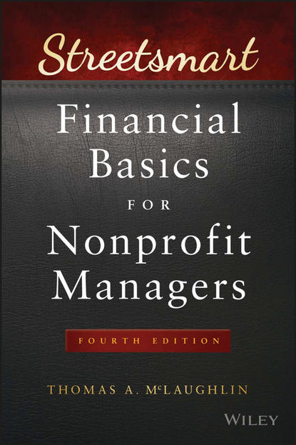 Thomas McLaughlin A. Streetsmart Financial Basics for Nonprofit Managers back to basics