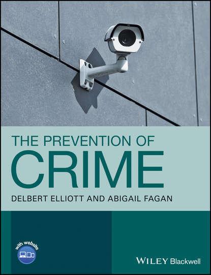 Delbert Elliott The Prevention of Crime chambers k life of crime