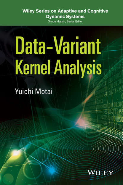 Yuichi Motai Data-Variant Kernel Analysis bendat julius s random data analysis and measurement procedures